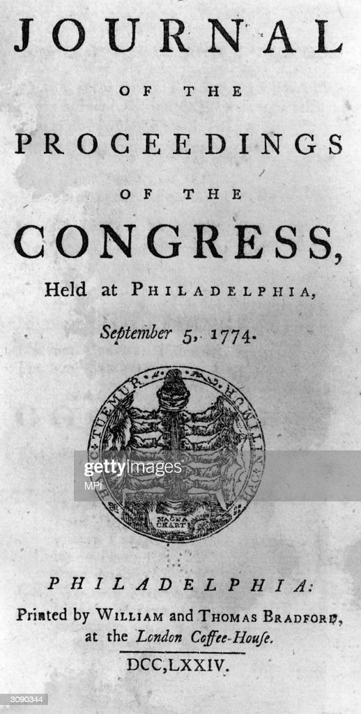 A journal outlining the proceedings of the first Continental Congress held at Carpenter's Hall Philadelphia to oppose the socalled Intolerable Acts...