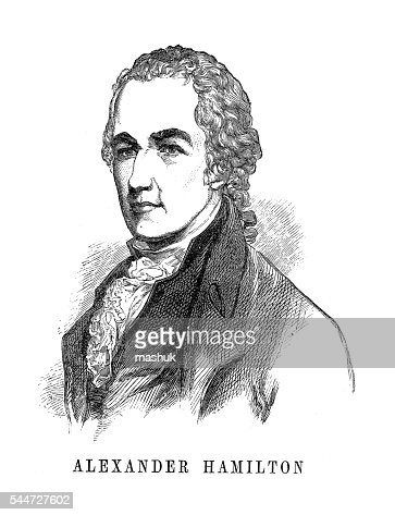 an overview of the personality of alexander hamilton an american politician Many people know about the american alexander hamilton because of the amazing broadway baseline characteristics dr alexander hamilton and.
