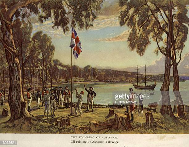 Captain Arthur Phillip of the Royal Navy raises the flag to declare British possession of New South Wales at Sydney Cove Australia 26th January 1788...