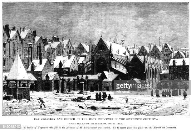 Cemetery and Church of The Holy Innocents, Paris, 16th century