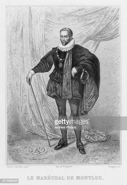 Circa 1550 Blaise de LasseranMassencome seigneur de Montluc Marshal of France A Gascon soldier of fortune fought in the Italian Wars and the Wars of...