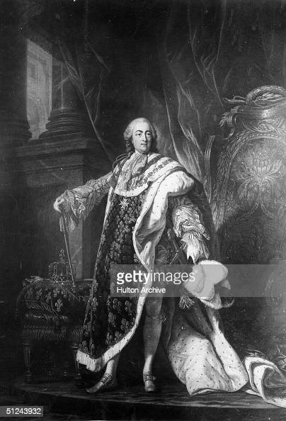 Circa 1750 Louis XV King of France from 1715 Grandson and successor of Louis XIV he involved France in several wars and lost most of its colonial...