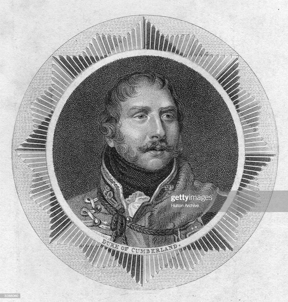 King Ernest I of Hanover, (1771 - 1851), (succeeded 1837), Duke of Cumberland, (from 1799). He was the fifth son of King George III.