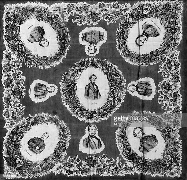 A cotton handkerchief printed in London bearing the portraits of various Confederate leaders including President Jefferson Davis and Robert E Lee