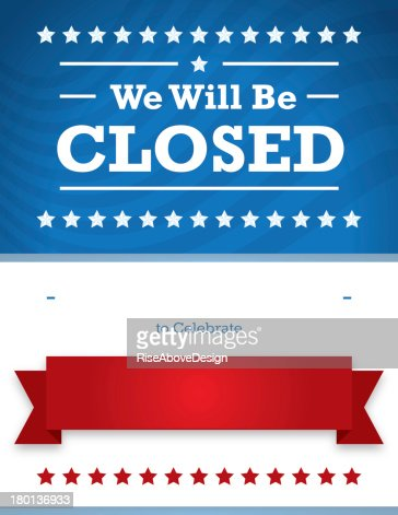 closed on 4th of july sign