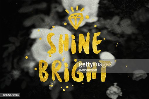'Shine Bright' typography poster in black and gold colors. : Stock Illustration
