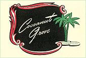 Cocoanut Grove Coaster