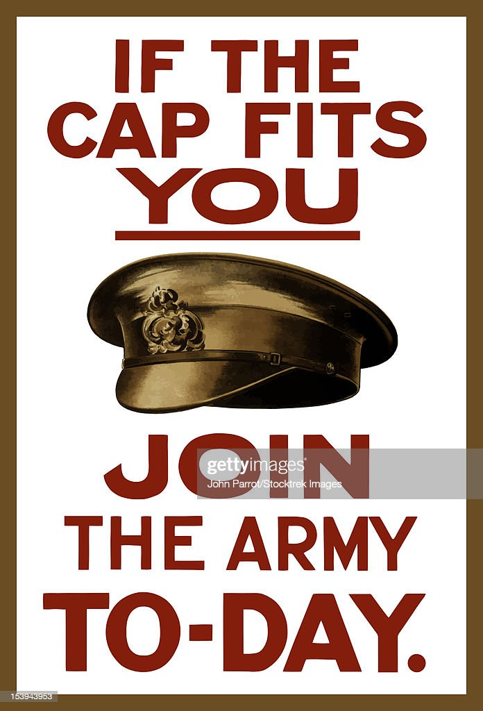 Vintage World War I poster of a British army hat. It reads, If The Cap Fits You Join The Army To-Day. : Stock Illustration