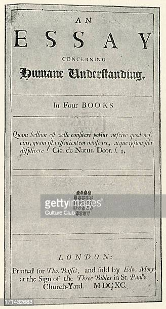 history of john locke essay In john locke: association with shaftesburyhis most important philosophical work, an essay concerning human understanding (1689), began at a meeting with friends.