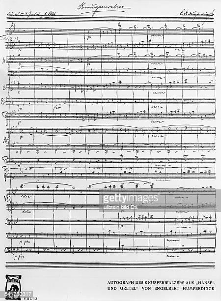 *01091854Musiker Komponist DAutograph des Knusperwalzers aus der 1893 entstandenen Oper 'Hänsel und Gretel