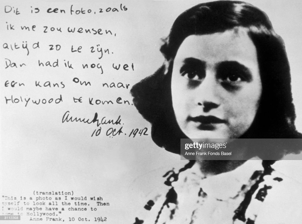 Anne Frank (1929 - 1945), with an extract from her diary. The translation of the text reads: 'This is a photo as I would wish myself to look all the time. Then I would maybe have a chance to come to Hollywood.'