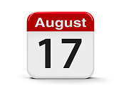 Calendar web button - The Seventeenth of August, three-dimensional rendering, 3D illustration