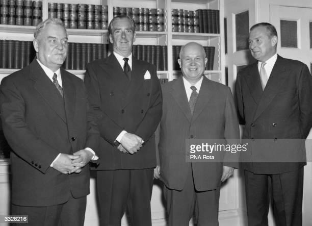 Soviet prime minister Nikolai Bulganin British prime minister Sir Anthony Eden Soviet premier Nikita Khrushchev and British foreign secretary Selwyn...