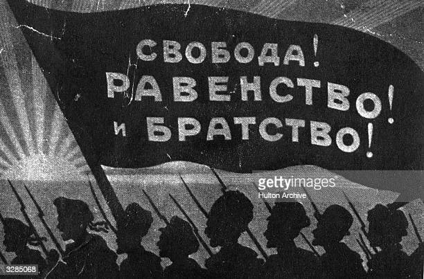 Soldiers sailors and civilians march under one banner extolling the values of freedom and industry in the Russian Revolution