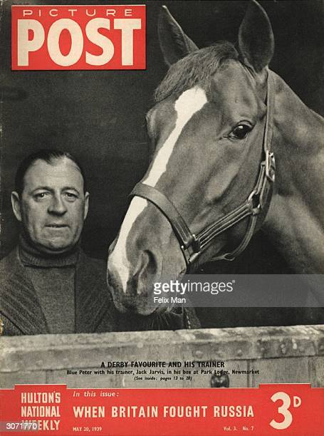 Lord Rosebery's Derby favourite Blue Peter with his trainer Jack Jarvis in his box at Park Lodge Newmarket The headline beneath reads 'When Britain...