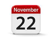 Calendar web button - The Twenty Second of November, three-dimensional rendering, 3D illustration