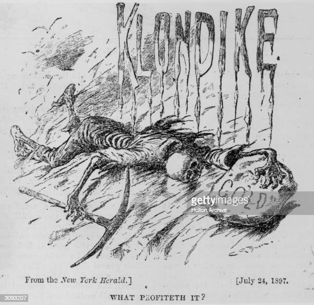 A cartoon illustrating the destructive power of gold fever in relation to the Klondike gold rush and entitled 'What Profiteth It' New York Herald pub...