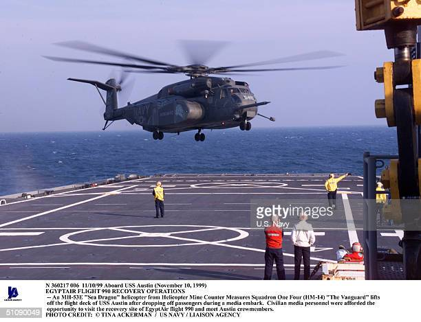Aboard USS Austin Egyptair Flight 990 Recovery Operations An Mh53E 'Sea Dragon' Helicopter From Helicopter Mine Counter Measures Squadron One Four...