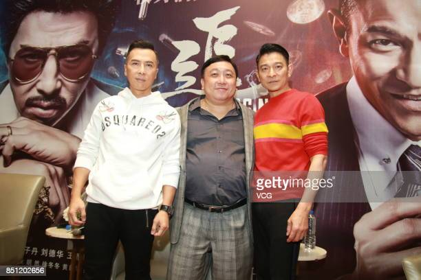 Actor Donnie Yen director Jing Wong and actor Andy Lau attend 'Chasing The Dragon' press conference on September 21 2017 in Shanghai China