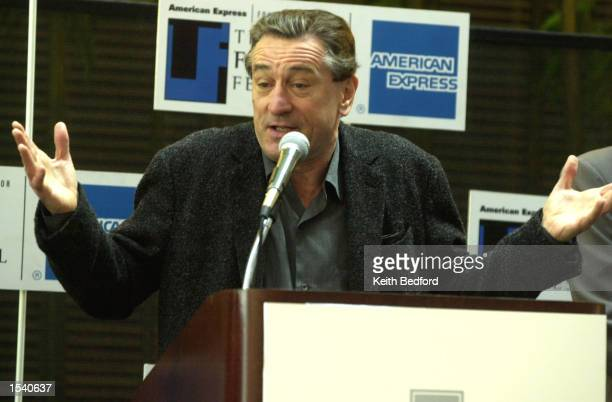Actor Robert DeNiro gestures as he answers questions at a news conference for the Tribeca Film Festival May 8 2002 in New York City The festival will...