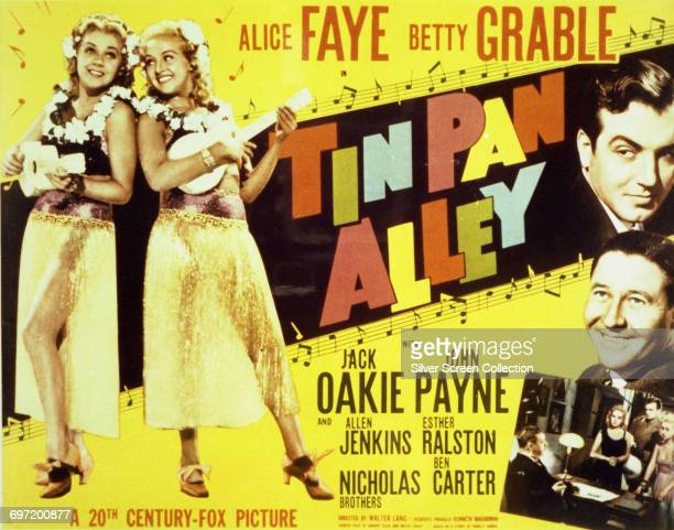 Actors Alice Faye as Katie Blane and Betty Grable as Lily Blane Jack Oakie as Harry Calhoun and John Payne as Skeets Harrigan on a poster for the...