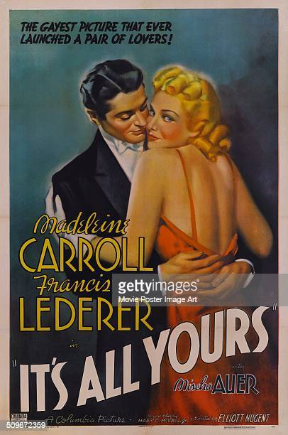 Actors Madeleine Carroll and Francis Lederer appear on a poster for the Columbia Pictures movie 'It's All Yours' 1937