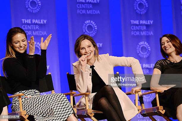Actors Melissa Benoist Calista Flockhart and Chyler Leigh attend The Paley Center For Media's 33rd Annual PALEYFEST Los Angeles 'Supergirl' at Dolby...