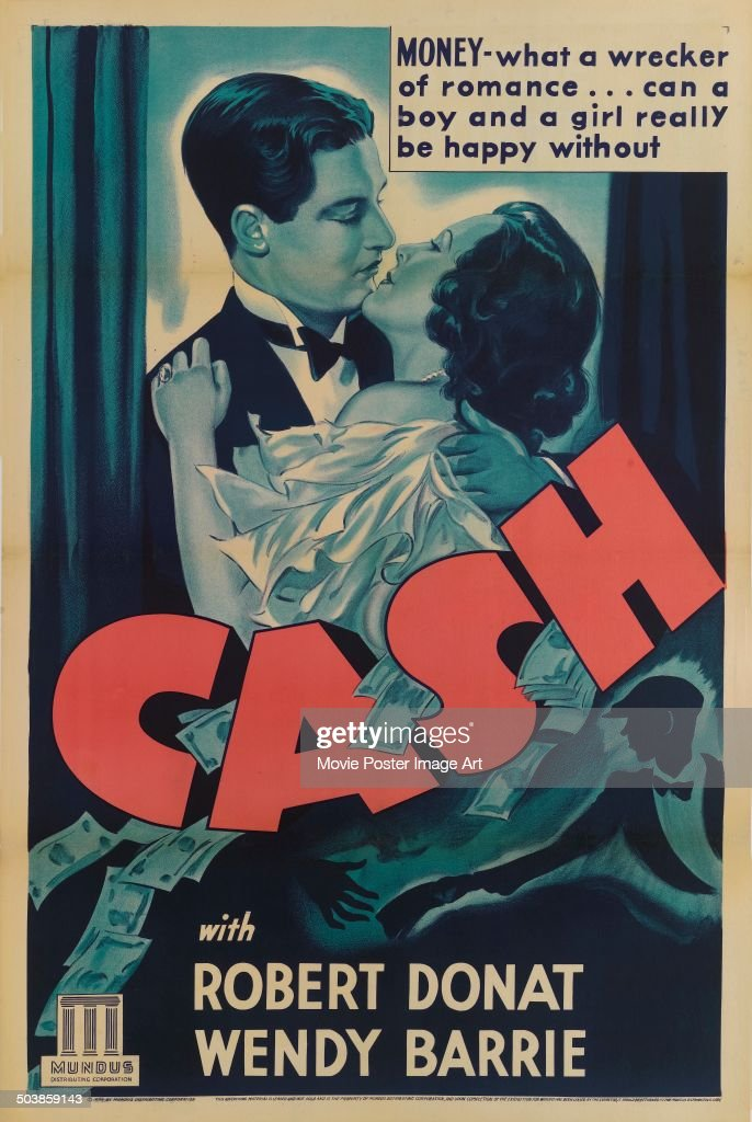 Actors <a gi-track='captionPersonalityLinkClicked' href=/galleries/search?phrase=Robert+Donat&family=editorial&specificpeople=210842 ng-click='$event.stopPropagation()'>Robert Donat</a> and <a gi-track='captionPersonalityLinkClicked' href=/galleries/search?phrase=Wendy+Barrie&family=editorial&specificpeople=1246079 ng-click='$event.stopPropagation()'>Wendy Barrie</a> embracing on the poster for the movie 'Cash', 1933.