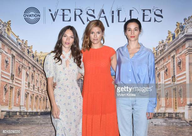 Actress Anna Brewster producer Aude Albano and actress Elisa Lasowski attend Ovation Celebrates the Women of 'Versailles' At Summer TCA Tour at The...