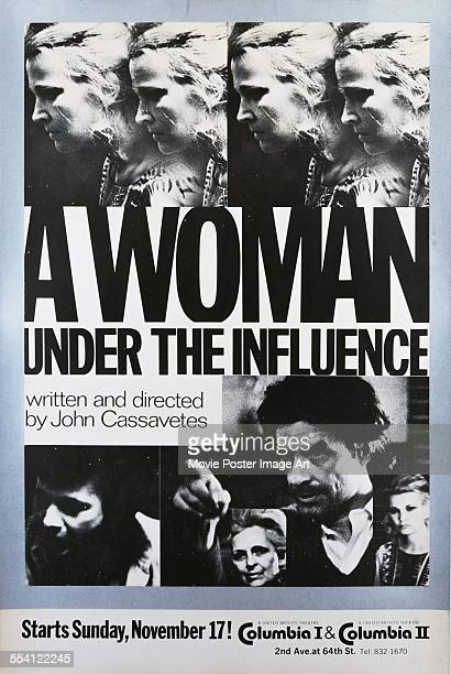 Actress Gena Rowlands appears on a US onesheet for a showing of the film 'A Woman Under The Influence' at the Columbia I II cinemas on 2nd Avenue and...