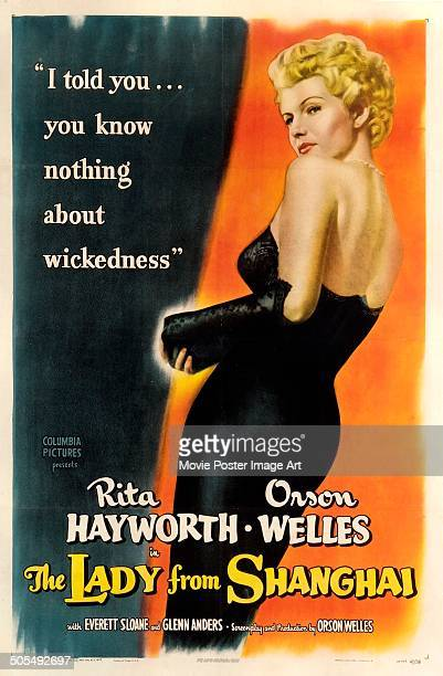 Actress Rita Hayworth features on a poster for the Columbia Pictures movie 'The Lady from Shanghai' 1947 The tagline reads 'I told you you know...