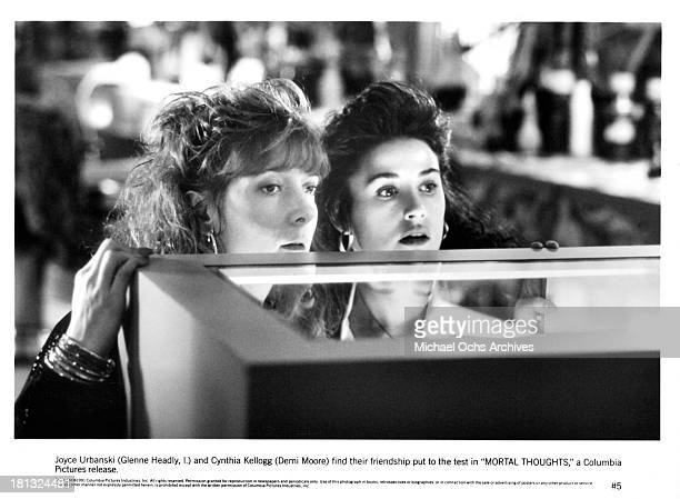 Actresses Demi Moore and Glenne Headly on set of the Columbia Pictures movie ' Mortal Thoughts' in 1991