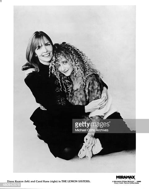 Actresses Diane Keaton and Carol Kane pose for the Miramax movie 'The Lemon Sisters' circa 1989