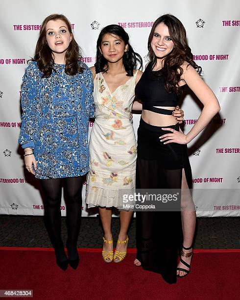 Actresses Georgie Henley Willa CuthrellTuttleman and Kara Hayward attend 'The Sisterhood Of Night' NY Premiere and After Party on April 2 2015 in New...