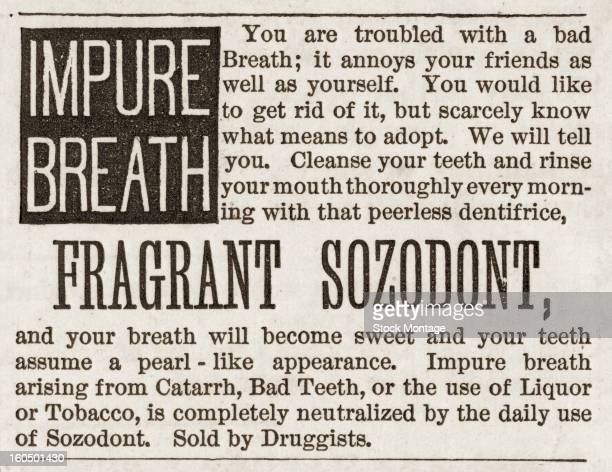 Advertisement for 'Fragrant Sozodont' as a cure for 'Impure Breath' 1876 The ad promises that after using the product 'your breath will become sweet...