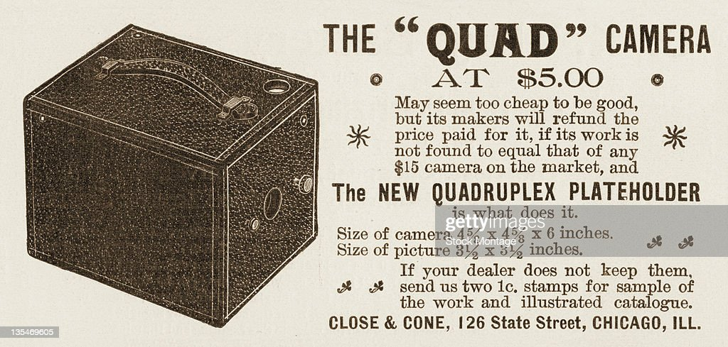 Advertisement for the five dollar 'Quad Camera' 1896 The text reads 'May seem too cheap to be good but its makers will refund the price paid for it...
