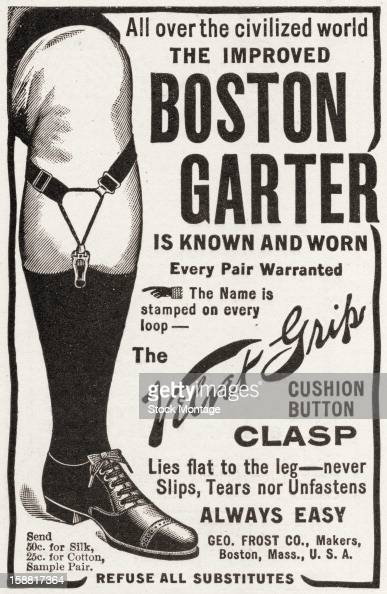 Advertisement for the Improved Boston Garter sock 1903 The text accompanied by an illustration reads in part 'All over the civilized world the...