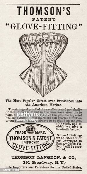 Advertisement for Thomson's 'GloveFitting' corset 1869 Accompanied by an illustrations the text reads in part 'The Most Popular Corset ever...