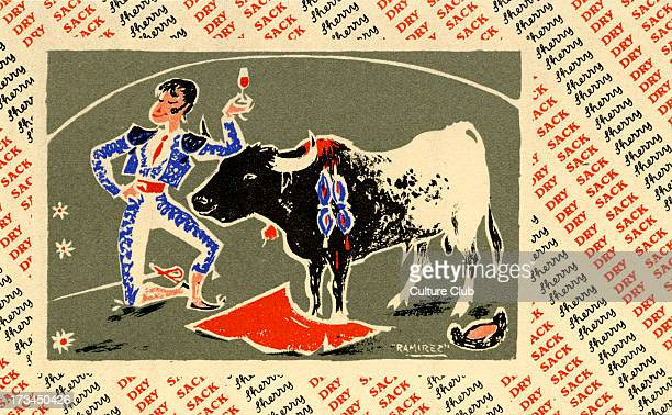 Advertisement for Williams Humbert Dry Sack Sherry Shows toreador enjoying a glass of sherry in the company of a friendly bull Signed artist Ramirez