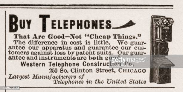 Advertisement from Western Telephone Construction Company's telephones Chicago Illinois 1896 The text reads in part 'Buy Telephones That Are Good Not...