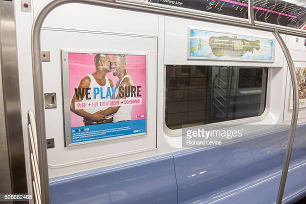 Advertising on the subway in New York on Sunday January 3 2016 promotes the use of HIV testing prophylactic drugs and condoms to combat the spread of...
