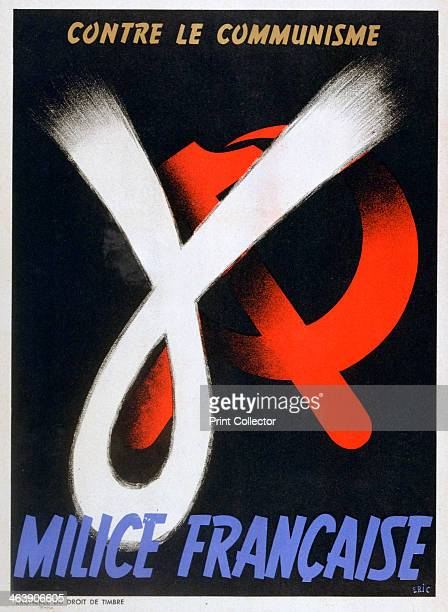 'Against Communism' poster for the French Milice 19431944 The Milice also known as the French Gestapo was a paramilitary force created in 1943 with...