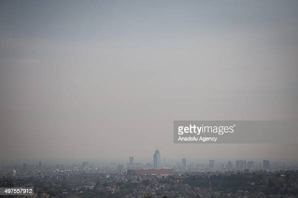 Air pollution is seen in Mexico City Mexico on November 17 2015 Air pollution in Mexico City has been a constant through the years During the...