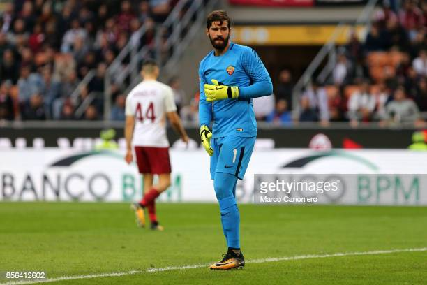 Alisson Ramses Becker of As Roma during the Serie A football match between AC Milan and As Roma As Roma wins 20 over Ac Milan