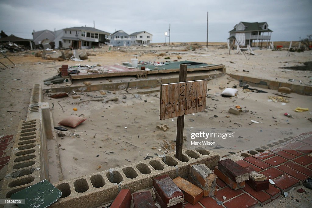 All thats left of a home is its foundation after it was destroyed when Superstorm Sandy hit the coastline, May 5, 2013 in Ortley Beach, New Jersey. Superstorm Sandy slammed into the New Jersey coastline six-months ago causing approximately $29.4 billion in damage.