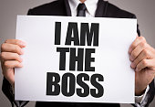 I Am the Boss sign