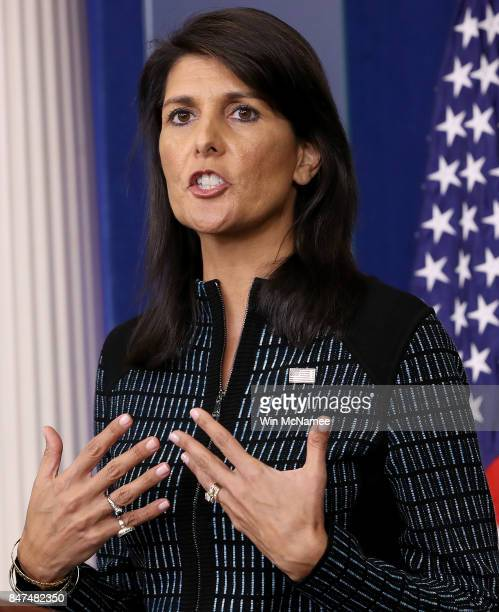 S Ambassador to the United Nations Nikki Haley answers questions during a briefing at the White House September 15 2017 in Washington DC National...