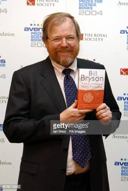 American travel writer Bill Bryson who became the unlikely winner of the world s most prestigious science book award Mr Bryson is better known for...