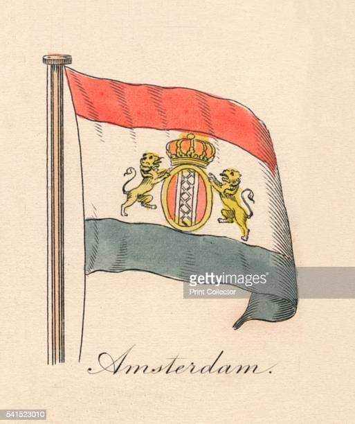 Amsterdam' 1838 From A Display of the Naval Flags of All Nations Collected from the Best Authorities [Fisher Son Co London 1838] Artist Unknown