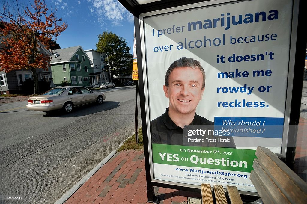 An Ad in a bus shelter on Park St in Portland in support of an initiative to remove penalties for marijuana possession Wednesday Oct 02 2013